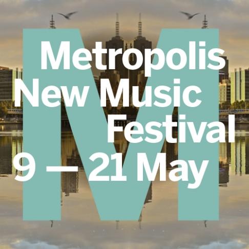 Metropolis New Music Festival
