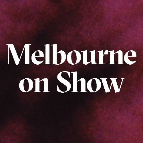 Melbourne on Show