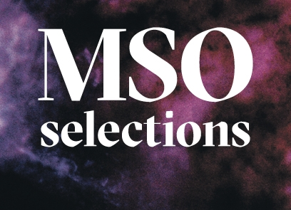 MSO_408x295_Selections.jpg