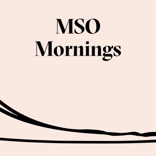 MSO Mornings.jpg