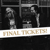 Nick Cave and Warren Ellis - final tickets!.png