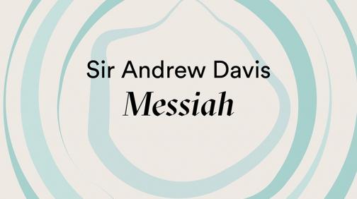 Ears Wide Open online Sir Andrew Davis Messiah